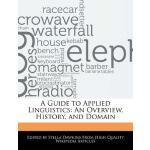【预订】A Guide to Applied Linguistics: An Overview, History, a