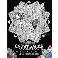 【预订】Snowflake Coloring Book Dark Edition Vol.3: The Cross &