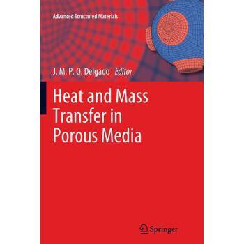 【预订】Heat and Mass Transfer in Porous Media 预订商品,需要1-3个月发货,非质量问题不接受退换货。