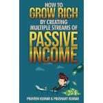 【预订】How to Grow Rich by Creating Multiple Streams of Passiv