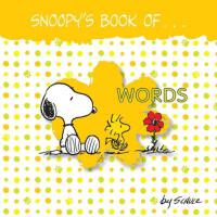 Snoopy's Book of Words Board Book