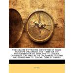 【预订】The Farmers' Instructer: Consisting of Essays, Practica