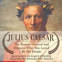 【预订】Julius Caesar: The Roman General and Dictator Who Was L