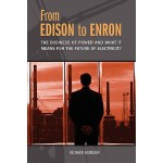 【预订】From Edison to Enron: The Business of Power and What It