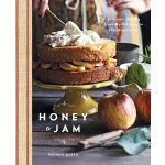 Honey and Jam: Seasonal Baking from My Kitchen in the Mount