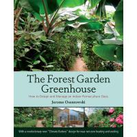 【预订】The Forest Garden Greenhouse: How to Design and Manage
