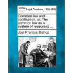 【预订】Common Law and Codification, Or, the Common Law as a Sy