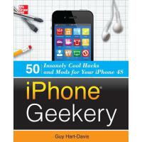 【预订】iPhone Geekery: 50 Insanely Cool Hacks and Mods for You