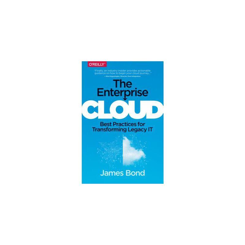 【预订】The Enterprise Cloud: Best Practices for Transforming Legacy It 预订商品,需要1-3个月发货,非质量问题不接受退换货。