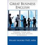 【预订】Great Business English: Phrases, Verbs and Vocabulary f