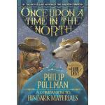 【预订】Once Upon a Time in the North: His Dark Materials