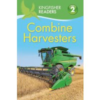 Kingfisher Readers: Level 2: Combine Harvesters