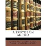 【预订】A Treatise on Algebra