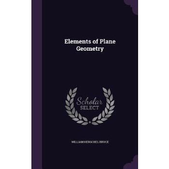 【预订】Elements of Plane Geometry 预订商品,需要1-3个月发货,非质量问题不接受退换货。