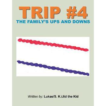 【预订】Trip #4: The Family's Ups and Downs 预订商品,需要1-3个月发货,非质量问题不接受退换货。