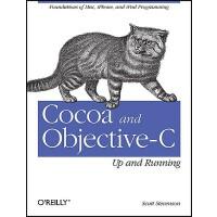 【预订】Cocoa and Objective-C: Up and Running: Foundations of M