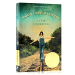 Moon Over Manifest 阿比琳的夏天 英文原版小说 纽伯瑞英语儿童文学小说金奖 英文版 青少年课外读物