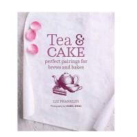 【预订】Tea and Cake 茶和蛋糕:茶和蛋糕的完美搭配 下午茶 美食料理食谱 英文原版