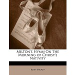 【预订】Milton's Hymn on the Morning of Christ's Nativity