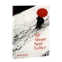 英文原版 All About Saul Leiter 所有关于索尔・雷特摄影集 美国摄影大师Saul Leiter摄影画册 原版进口艺术画册书籍