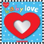 Baby Love 宝宝的爱 内含镜子的儿童绘本趣味读物 英文原版