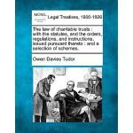 【预订】The Law of Charitable Trusts: With the Statutes, and th