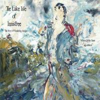 【预订】The Lake Isle of Innisfree: The Song of Wandering Aengus