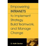 【预订】Empowering Intranets to Implement Strategy, Build Teamw