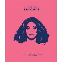 预订The Little Book of Beyonce:Words of Wisdom from Queen Bey
