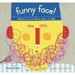 Funny Face!: Find the Surprises! Draw, Colour and Fold!