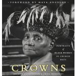 【预订】Crowns Portraits of Black Women in Church Hats