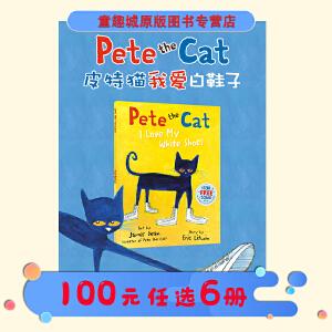 皮特猫英文原版绘本3 6岁 Pete the Cat I Love My White Shoes 我爱我的脏鞋子 吴敏兰书单 常青藤爸爸英语启蒙