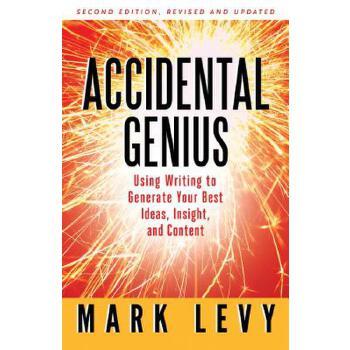 【预订】Accidental Genius  Revolutionize Your Thinking Through Private Writing 预订商品,需要1-3个月发货,非质量问题不接受退换货。