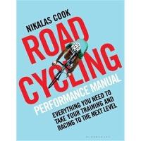 预订The Road Cycling Performance Manual:Everything You Need to