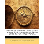 【预订】Memorials of Indian Government: Being a Selection from