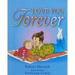 英文原版绘本0 3 6岁 Love You Forever 蒙施爷爷 Robert Munsch 吴敏兰书单 绘本12