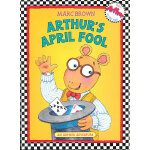 Arthur's April Fool(An Arthur Adventure) 亚瑟小子的愚人节 ISBN 9780316112345