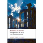 【预订】Twilight of the Idols: Or How to Philosophize with a Ha