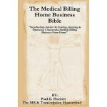 【预订】The Medical Billing Home Business Bible: Step-By-Step A