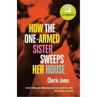 预订How the One-Armed Sister Sweeps Her House:Shortlisted for