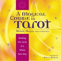 预订Magical Course in Tarot:Reading the Cards in a Whole New W