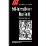 【预订】Self-Interest Before Adam Smith: A Genealogy of Economi