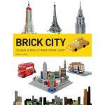 【预订】Brick City: Global Icons to Make from Lego