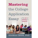 【预订】Mastering the College Application Essay: The Art of Wrt