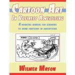 【预订】Cartoon Art in Business Advertising: A Working Manual f