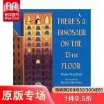 【预订】There's a Dinosaur on the 13th Floor 13楼有一只恐龙