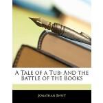 【预订】A Tale of a Tub: And the Battle of the Books