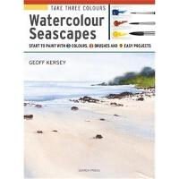 预订Take Three Colours: Watercolour Seascapes:Start to Paint w