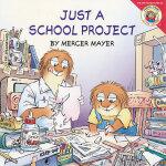 Little Critter: Just a School Project 小怪物:研究毛毛虫 ISBN9780060539467