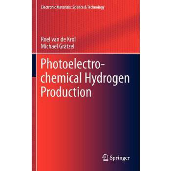 【预订】Photoelectrochemical Hydrogen Production 预订商品,需要1-3个月发货,非质量问题不接受退换货。